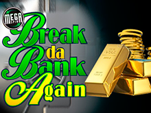 Онлайн слот Break Da Bank Again